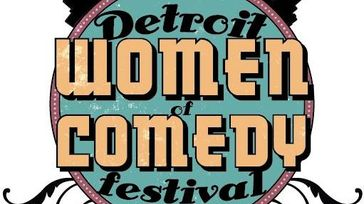 Detroit Women of Comedy Festival