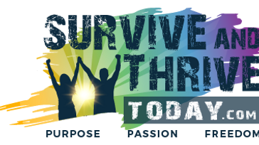 Survive and Thrive Today