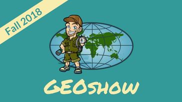 GEOshow (Fall 2018)