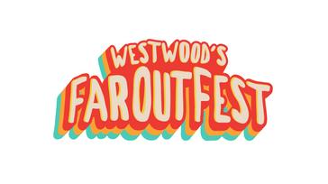 Westwood's Far Out Fest