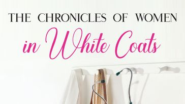 The Chronicles of Women in White Coats Book Launch