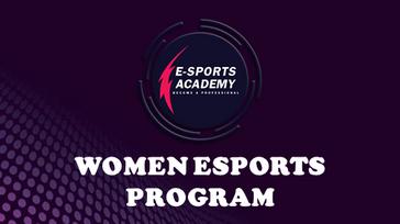 EAP WOMEN ESPORTS PROGRAM