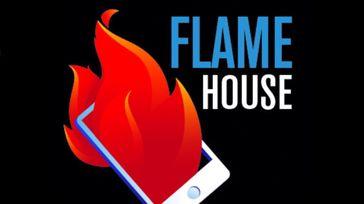 Flame House