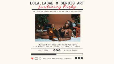 LOLA LADAE  X  GENIUS ART: The Listening Party