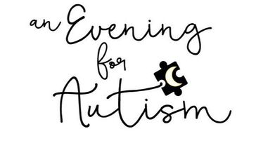 An Evening for Autism
