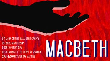 Macbeth at St John on the Wall, Bristol