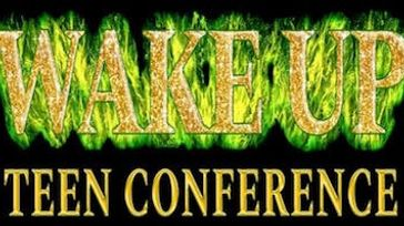 Wake Up Teen Conference