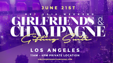 Girlfriends and Champagne Celebrity Gifting Suite