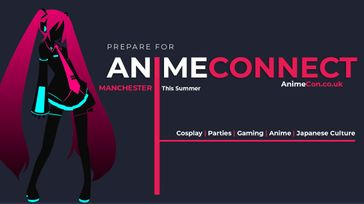 AnimeConnect Manchester