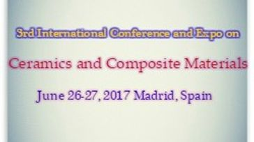 3rd International Conference and Expo on Ceramics and Composite Materials