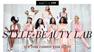 PorTreys NYFW Style + Beauty Lab