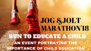 Jog & Jolt marathon'18 - RUN TO EDUCATE A CHILD