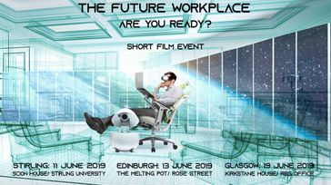 The Future Workplace - Are you Ready? Short Film Event