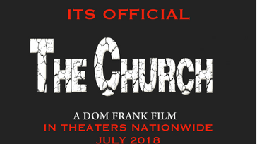 THE CHURCH MOVIE PREMIERE - a supernatural thriller with premieres in- Philadelphia, LA and NY