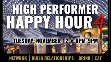 High Performer Happy Hour 4