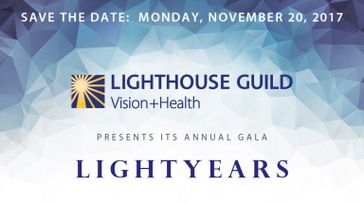 Lighthouse Guild's Annual LightYears Gala.