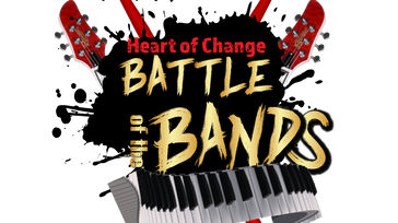 Heart of Change Battle of the Bands