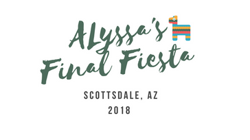 Alyssa's Final Fiesta