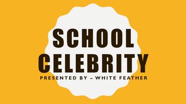 School Celebrity