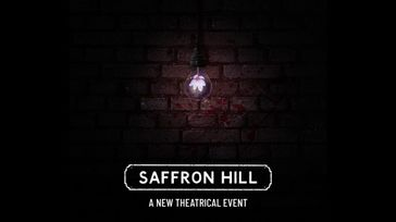 Saffron Hill: A New Theatrical Event