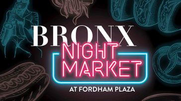 The Bronx Night Market