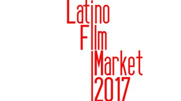 Latino Film Market 2017