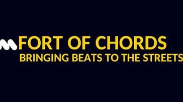 THE FORT OF CHORDS BRINGING BEATS TO THE STREETS