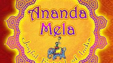 Ananda Mela : Joyful Festival of India