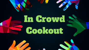 ANNUAL IN CROWD COOKOUT