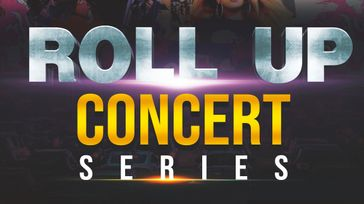 Roll Up Concert Series