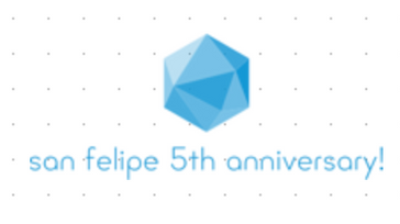 San Felipe 5th Year Anniversary