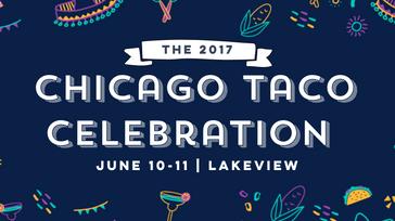 2017 Chicago Taco Celebration
