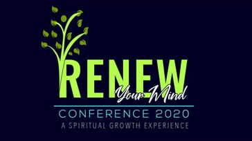 RENEW Your Mind Conference 2020 - A Spiritual Growth Experience