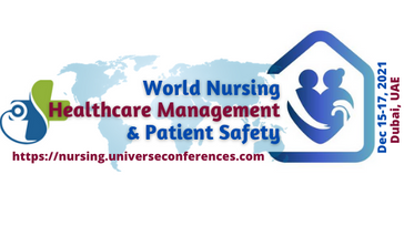 10th World Nursing, Healthcare Management and Patient Safety Conference