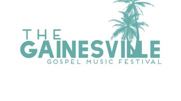 The Gainesville Gospel Music Festival