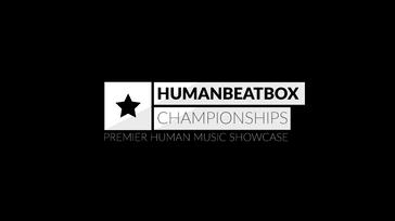 Human Beatbox Championships (SERIES)