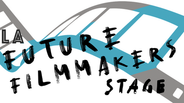 LA Future Filmmakers' Stage