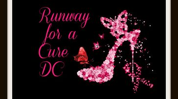 Runway For A Cure DC: Living Out Loud