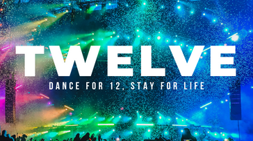 TWELVE: Dance for 12, Stay for Life