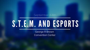 S.T.E.M and Esports