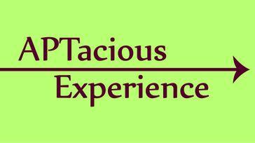 APTacious Experience