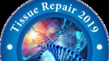 Tissue Repair 2019