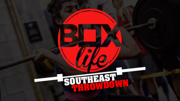 BoxLife SouthEast Throwdown