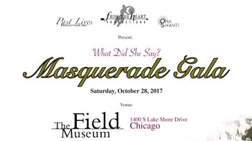 What Did She Say - Masquerade Gala