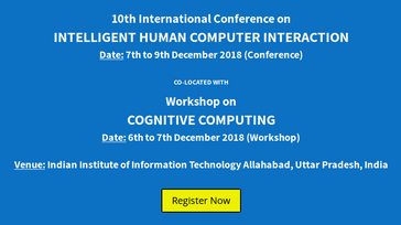 10th International Conference on Intelligent Human Computer Interaction (IHCI 2018)