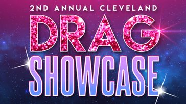 2nd Annual Cleveland Drag Showcase