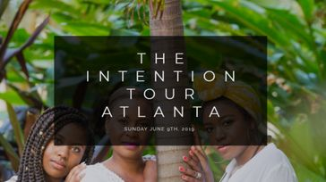 The Intention Tour: Atlanta