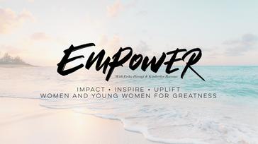 EMPOWER - Mastermind Event