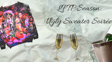LFTP Season: Ugly Sweater Soirée