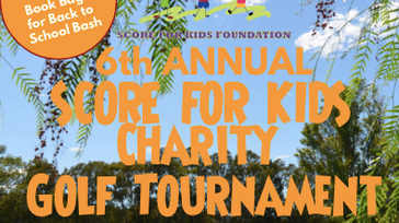 Score for Kids Annual Charity Golf Tournament